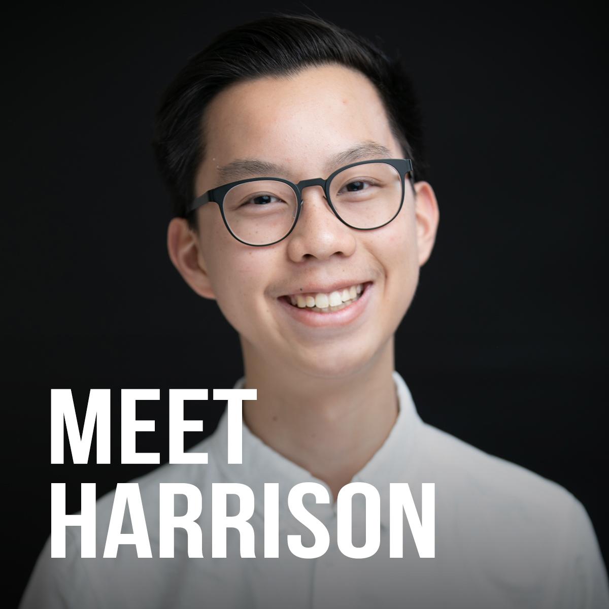 Meet Harrison